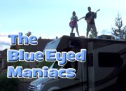 The Blue Eyed Maniacs - Tour Bus